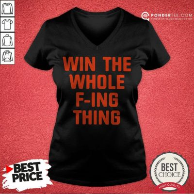 Win The Whole Fing Thing Tee V-neck