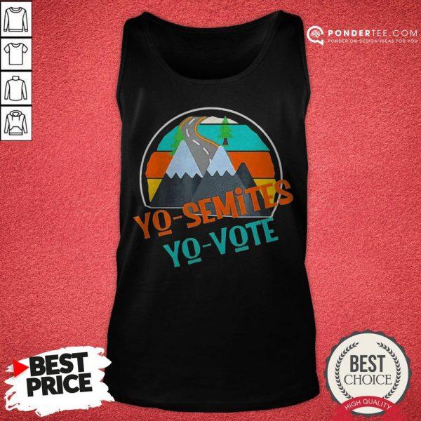 Yo Semites Yo Vote Political Vintage Tank Top