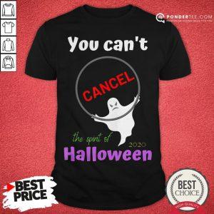 You Can't Cancel Halloween - Halloween Spirt 2020 Lives On Shirt - Desisn By Pondertee.com