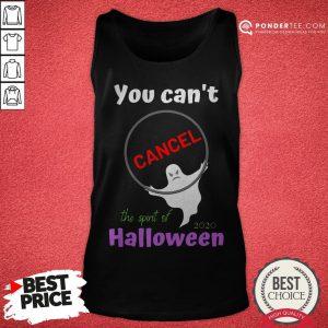 You Can't Cancel Halloween - Halloween Spirt 2020 Lives On Tank Top - Desisn By Pondertee.com