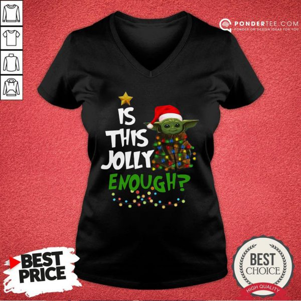 Funny Baby Yoda Is This Jolly Enough Christmas V-neck - Desisn By Pondertee.com