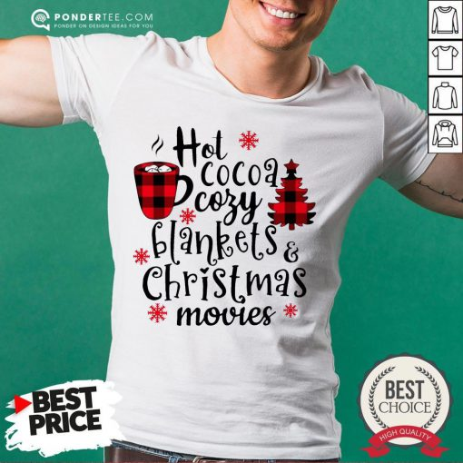 Funny Cocoa Cozy Blankets And Christmas Movies Shirt- Desisn By Pondertee.com