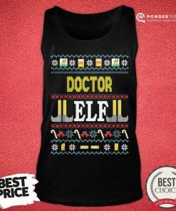 Funny Doctor Elf Christmas Tank Top - Desisn By Pondertee.com