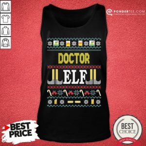 Funny Doctor Elf Christmas Tank Top - Desisn By Pondertee.com
