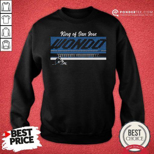 Good Chris Wondolowski Wondo King Of San Jose Sweatshirt - Desisn By Pondertee.com
