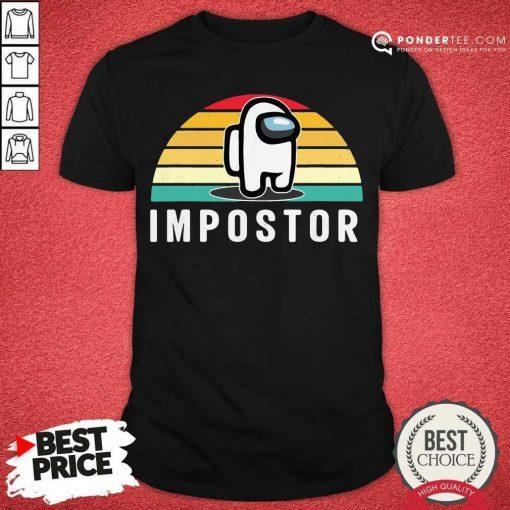 Gaming Meme Impostor Among Game Us Sus Gift Vintage Sunset Shirt - Desisn By Pondertee.com