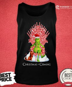 Good Grinch Christmas Is Coming Candy Cane Throne Tank Top - Desisn By Pondertee.com