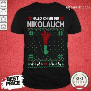 Hallo Merry Christmas Hallo Ich Bin Der Nikolaus Shirt - Desisn By Pondertee.com
