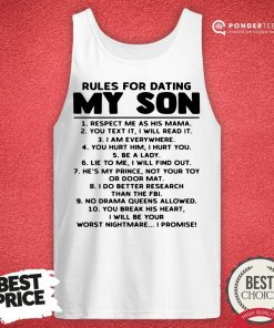 Good Rules For Dating My Son Respect Me As His Mama Tank Top - Desisn By Pondertee.com