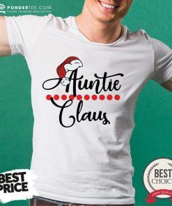 Happy Auntie Claus Christmas 2021 Shirt - Desisn By Pondertee.com