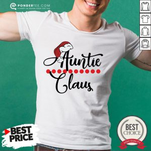 Happy Auntie Claus Christmas 2021 Shirt - Desisn By Pondertee.com