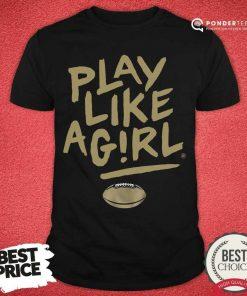 Play Like A Girl Vanderbilt Shirt - Desisn By Pondertee.com
