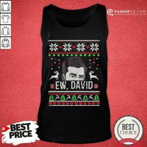 Ugly Christmas Ew David Rose Tank Top - Desisn By Pondertee.com