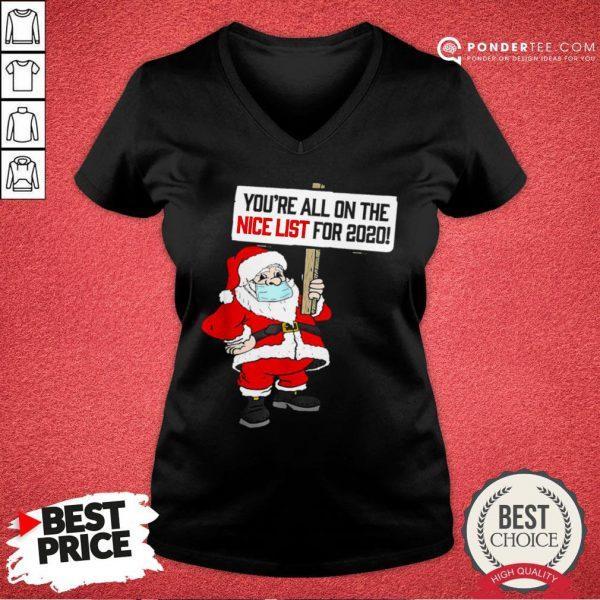 Hot You're All On Nice List Christmas 2020 Santa And Mask V-neck - Desisn By Pondertee.com