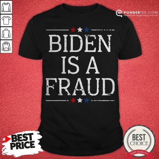 Nice Joe Biden Is A Fraud Vintage Stars Shirt - Desisn By Pondertee.com