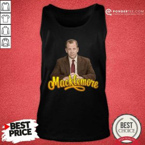 Specific Lads Macklemore Tank Top - Desisn By Pondertee.com