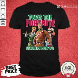 Twas The Fortnite Before Christmas Shirt - Desisn By Pondertee.com