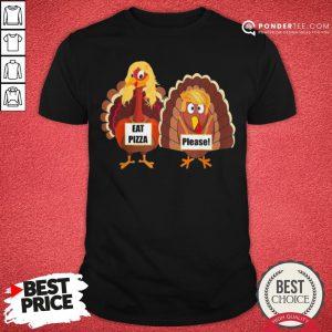 Cute Trumpsgiving Turkey Eat Pizza Please Thanksgiving Shirt - Desisn By Pondertee.com