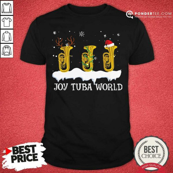Joy Tuba World Christmas Shirt - Desisn By Pondertee.com
