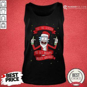 Tis' The Season To Get Riggity Riggity Wrecked Christmas Tank Top - Desisn By Pondertee.com