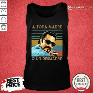 Blood In Blood Out A Toda Madre O Un Desmadre Vintage Tank Top - Desisn By Pondertee.com