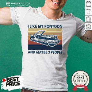 I Like My Pontoon And Maybe 3 People Vintage Retro Shirt - Desisn By Pondertee.com