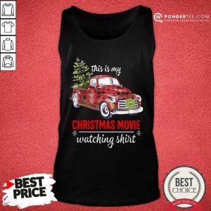 Truck This Is My Christmas Movie Watching Tank Top - Desisn By Pondertee.com
