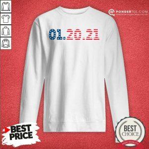 American Flag 01 20 2021 Inauguration Day Sweatshirt - Desisn By Pondertee.com