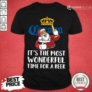 Corona Extra It's The Most Wonderful Time For A Beer Shirt - Desisn By Pondertee.com