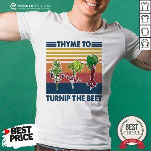 Gardening Thyme To Turnip The Beet Vintage Retro Shirt - Desisn By Pondertee.com
