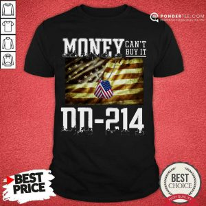 Money Can't Buy It DD-214 American Flag Shirt - Desisn By Pondertee.com
