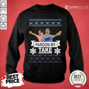 Yabo Pardon My Take Ugly Christmas Sweatshirt - Desisn By Pondertee.com