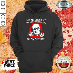 Awesome Let Me Check My Giveashitometer Skull Hoodie