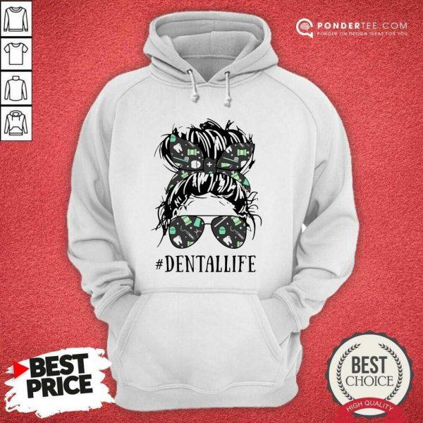 Women Dental Life Hoodie - Desisn By Pondertee.com