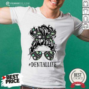 Women Dental Life Shirt - Desisn By Pondertee.com