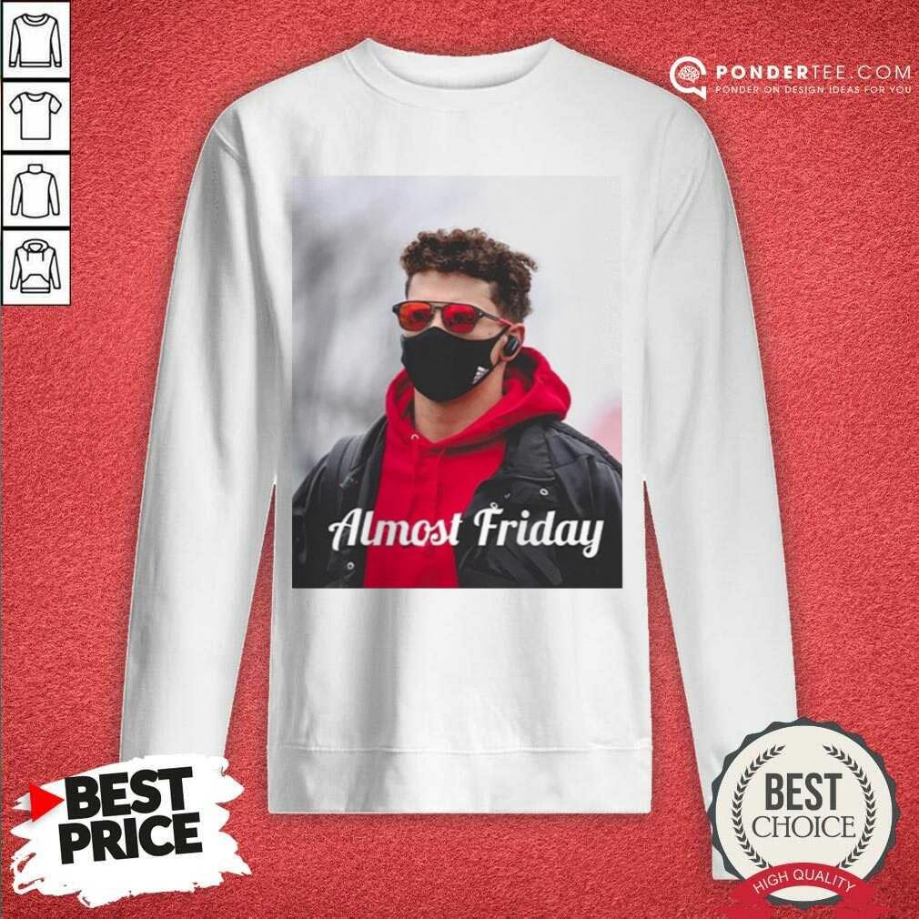 Funny Almost Friday Pregame Patrick 06 Sweatshirt