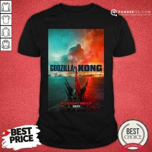 Funny Godzilla vs Kong Poster 456 Shirt