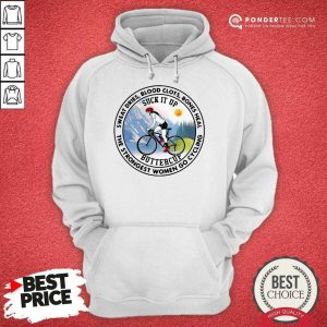 Good Strongest Women Go Cycling 45 Hoodie