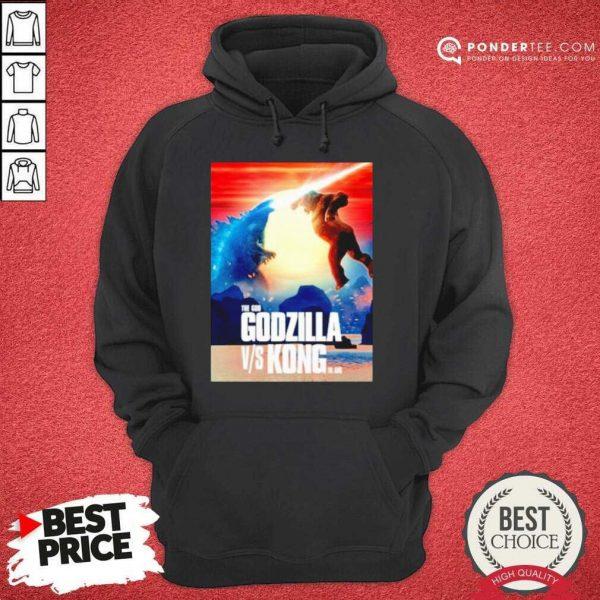 Happy The God Godzilla Vs Kong The King 2021 Hoodie
