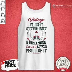 Happy Vintage Flight Attendant Earned And Proud 88 Tank Top