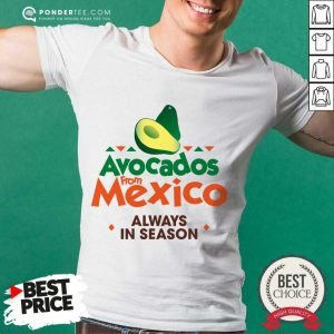 Pretty Avocados From Mexico 888 Shirt