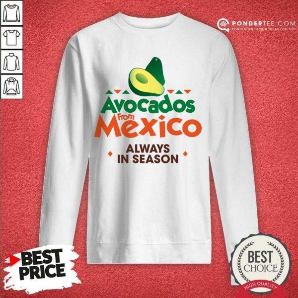 Pretty Avocados From Mexico 888 Sweatshirt