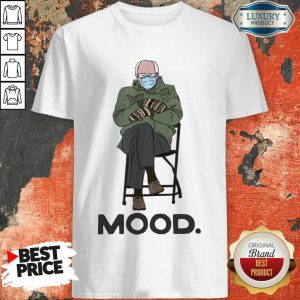 Pretty Bernie Sanders Mittens Mood Shirt