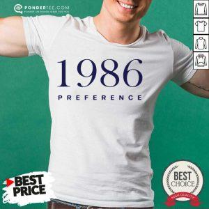 Top 1986 Preference On Cloud Nine Shirt