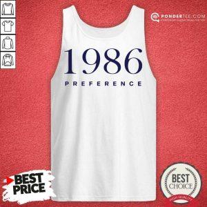 Top 1986 Preference On Cloud Nine Tank Top