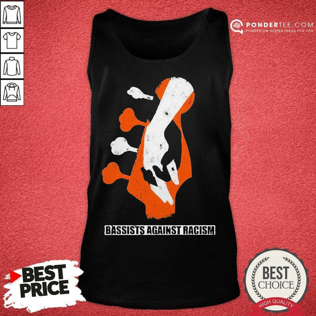 Top Bassist Against Racism Great 78 Tank Top