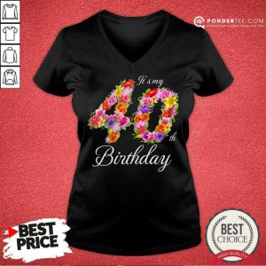 Awesome Its My 40th Birthday Women 0111 V-neck
