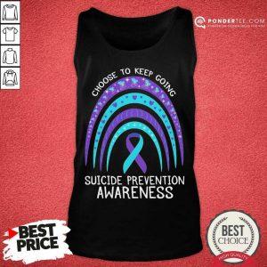 Happy Choose To Keep Going Awareness 2 Tank Top