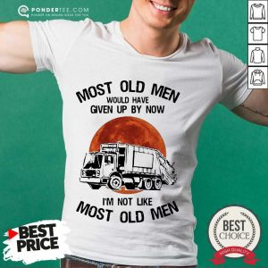 Happy Most Old Men Waste Collector Moon Blood 2 Shirt