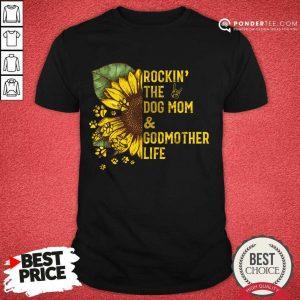 Happy Rockin The Dog Mom And Grandma Life 22 Shirt